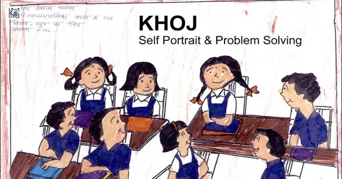 KHOJ: Self Portrait and Problem Solving