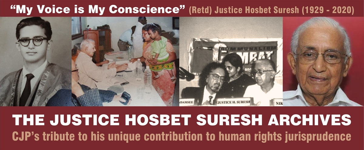 The Justice Hosbet Suresh Archives