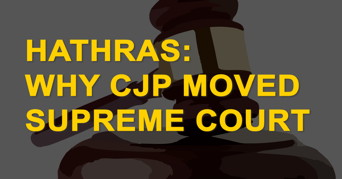 Hathras: Why CJP moved Supreme court?