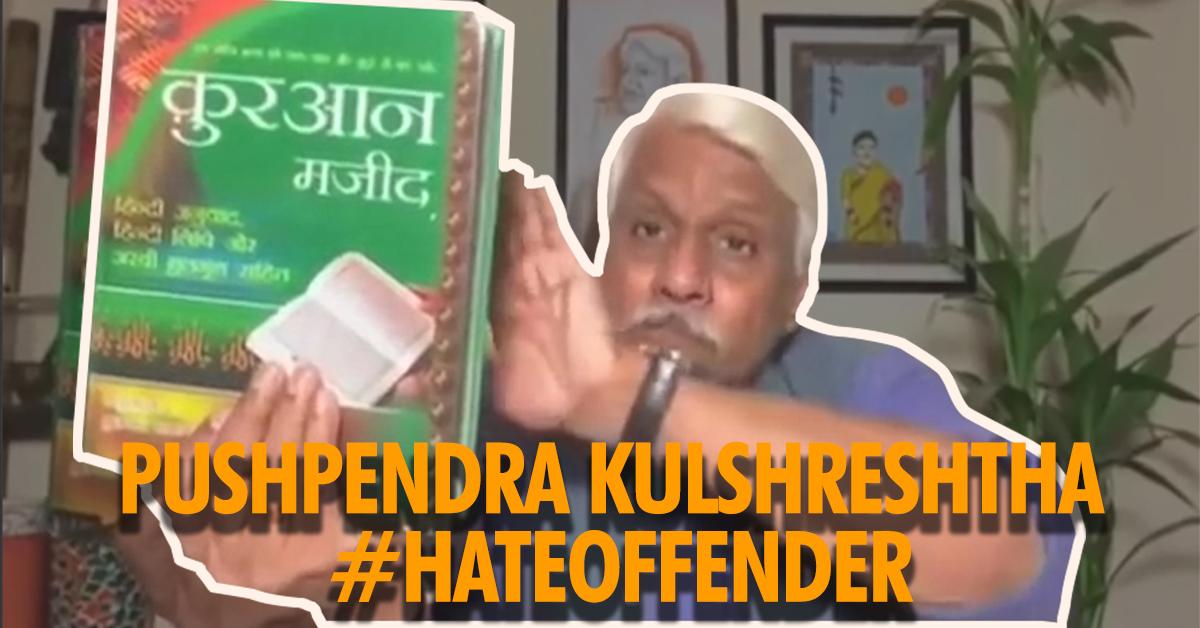How ex-journalist Pushpendra Kulshreshtha sells hate