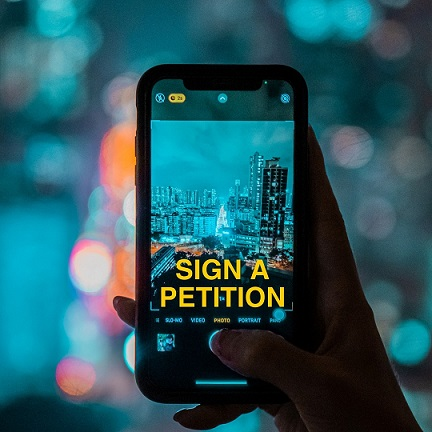 Sign a Petition | Take a stand, now!